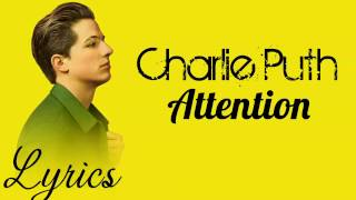 Download Lagu charlie puth attention (lyrics video) Mp3