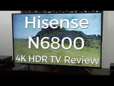 Hisense N6800 4K HDR TV Review