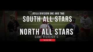 USILA D1 and D2 North vs South All Star Game | 2017 College Highlights