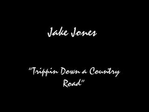 Unduh lagu Jake Jones-Trippin Down a Country Road Mp3