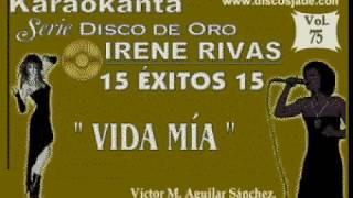 Karaokanta - Irene Rivas - Vida mía