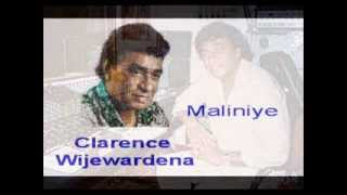 Maliniye - Clarence Wijewardena  (( High Quality Audio ))
