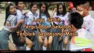 Lagu Sedih Perpisahan Sekolah Terbaik Sepanjang Masa Mp3
