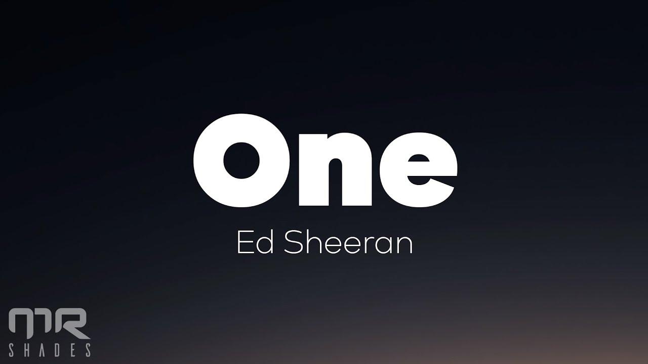 Download Ed Sheeran - One (Lyrics)