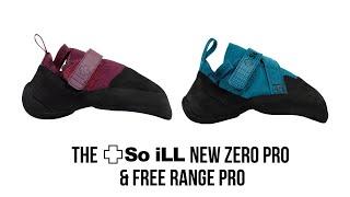 So iLL - New Zero Pro and Free Range Pro