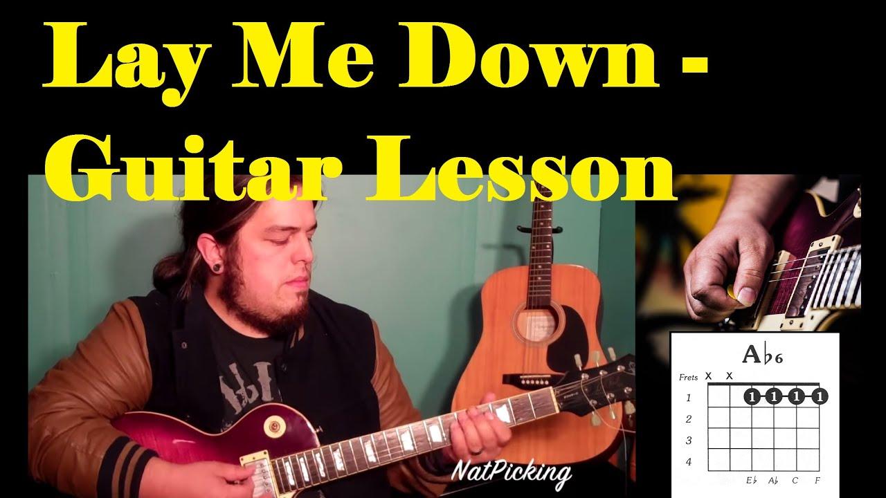 Lay Me Down Sam Smith John Legend Guitar Lesson Youtube