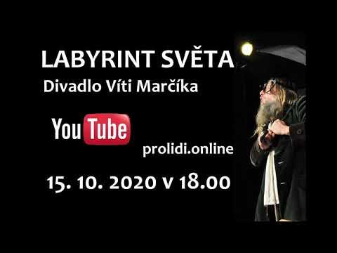 Labyrint světa ve stavu nouze - virtuální představení divadla Víti Marčíka