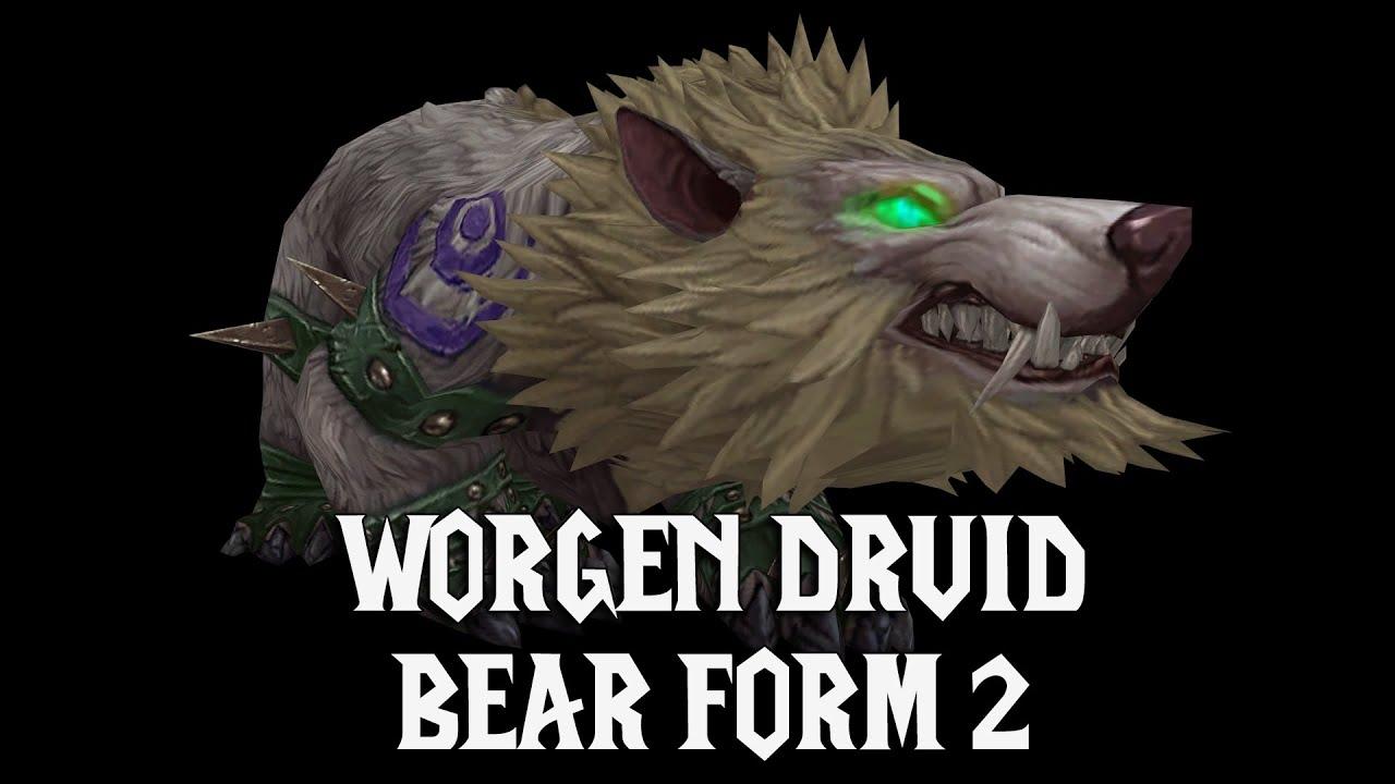 Worgen Druid Bear Form 2 - Legion - YouTube