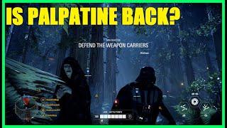 Star Wars Battlefront 2 - Thoughts on Episode IX The Rise Of Skywalker! Palpatine's Back?