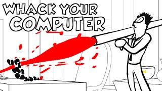 DISTRUGGI IL TUO COMPUTER! - Whack Your Computer
