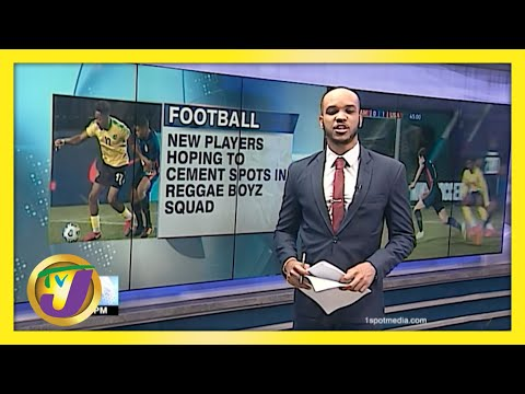 New Players Hoping to Cement Spots in Reggae Boyz Squad   TVJ Sports