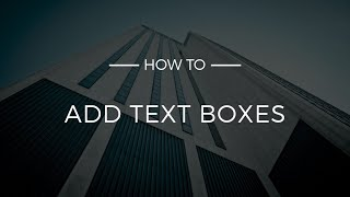 How To Add Text Boxes