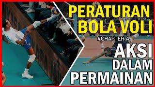 Aksi Dalam Permainan  - Peraturan Bola Voli (chapter 4/8) PENTING!