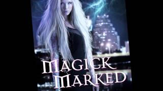 MAGICK MARKED Book Trailer