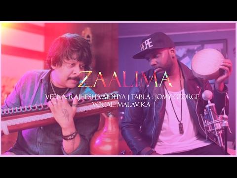 ZAALIMA| Rajhesh Vaidya FT Jomy George / Malavika veena Tabla cover