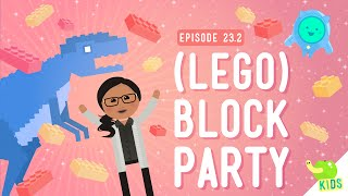 (LEGO) Block Party: Crash Course Kids #23.2