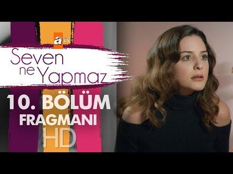 Seven Ne Yapmaz - 10. Bölüm Fragman