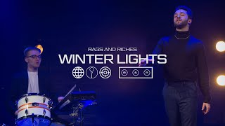 RAGS AND RICHES - Winter Lights