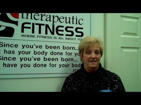 How has Therapeutic Fitness helped to improve your life? Ver