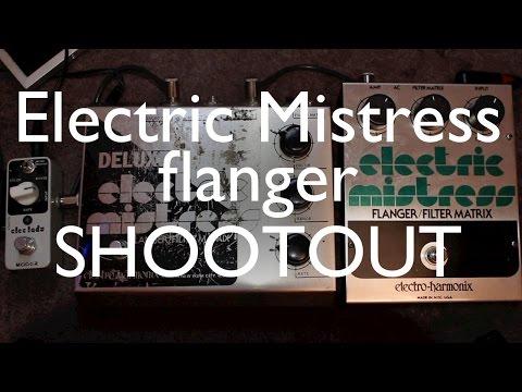 Electric Mistress flanger shootout