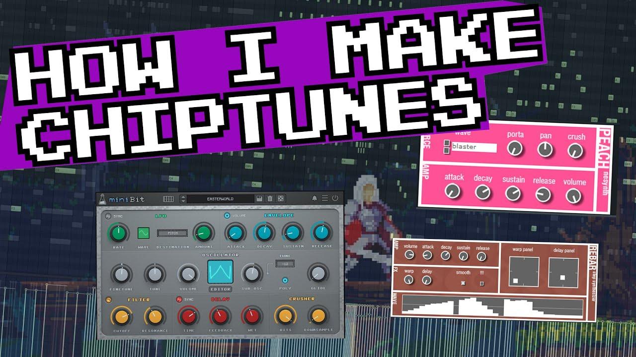 How I Make Chiptunes   The Best VSTs, Soundfonts, and Programs