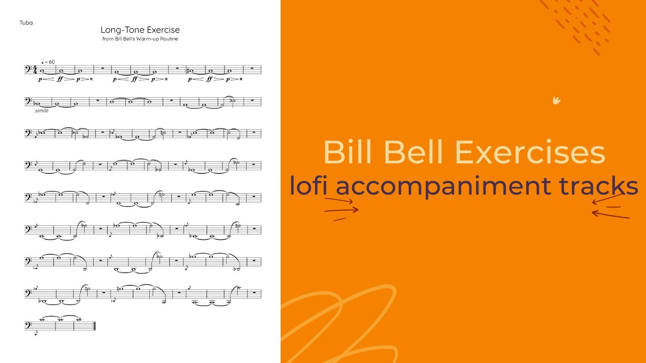 Bill Bell Long-Tone Exercise