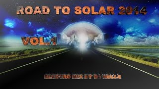 Dj Hella Electro House Mix 2014 Vol.1 (Road To Solar 2014)