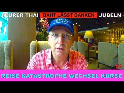 Reise Katastrophe Wechsel Kurse | Teurer THAI Baht lässt Reiche jubeln #3 | Der HON Circle