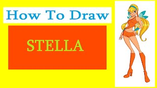 How to Draw a Stella (Winx) / Как нарисовать Стеллу из Винкс(Drawing Channel - https://www.youtube.com/channel/UCaZm6IvtL9zNeDwQi571asA/videos Канал для рисования ..., 2015-04-16T11:38:38.000Z)