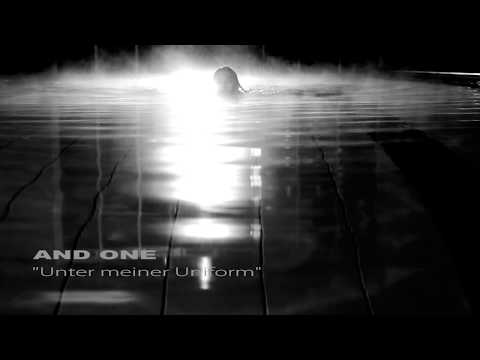 AND ONE - Unter meiner Uniform - (Official Video)