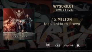 15. Wysokilot - Milion feat. Ankhten Brown