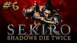 Sekiro: Shadows Die Twice #6