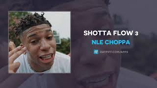 NLE Choppa - Shotta Flow 3 (AUDIO)