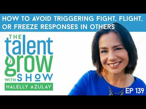 139: [Solo] How to avoid triggering Fight, Flight, or Freeze responses in others with Halelly Azulay