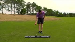 Règles de golf 2019 : L'endroit où doit s'immobiliser une balle droppée