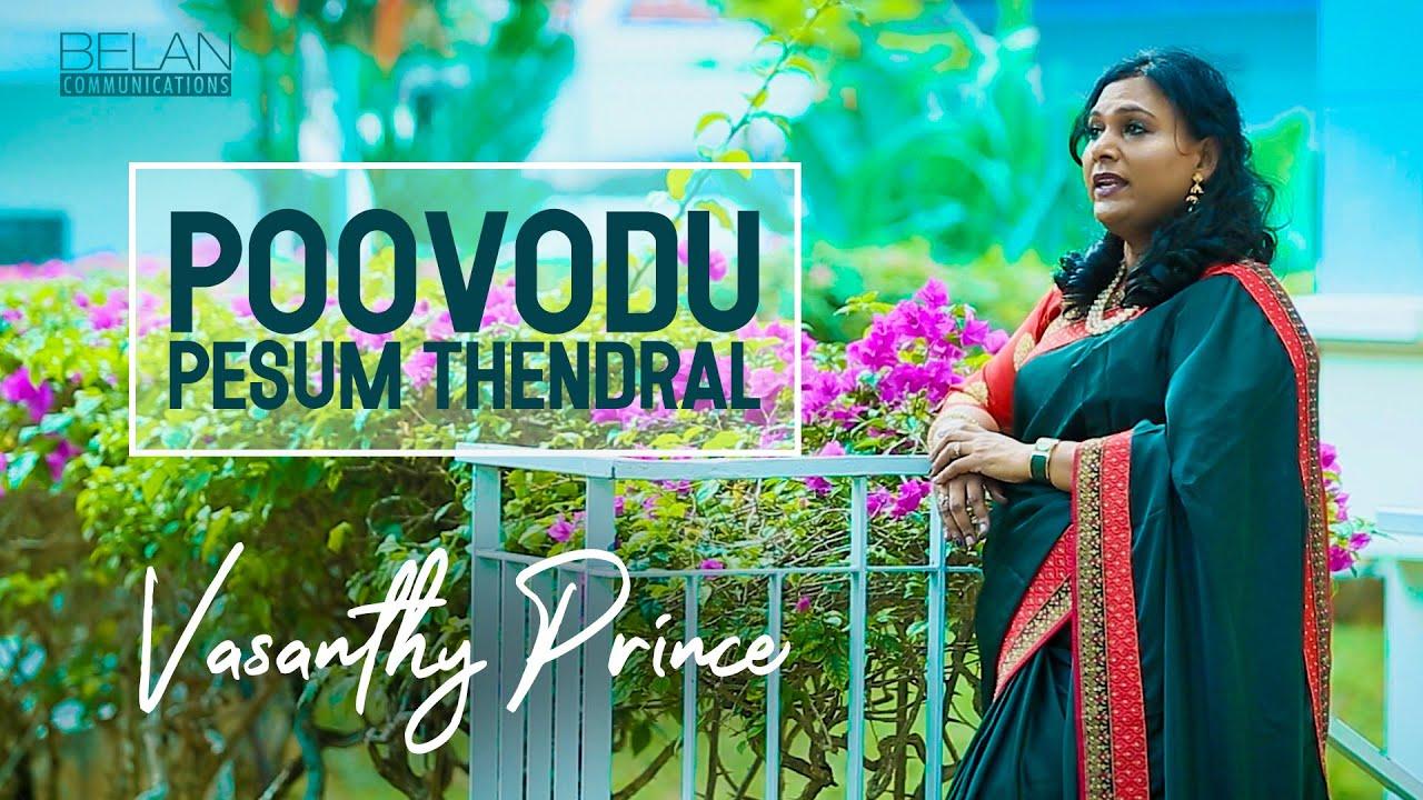 Poovodu Pesum Thendral – பூவோடு பேசும் தென்றல்