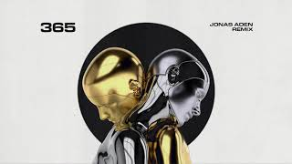 Zedd, Katy Perry - 365 (Jonas Aden Remix)