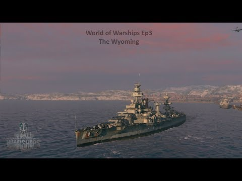 World of Warships :: The Wyoming the Tank Battleship : Ep3