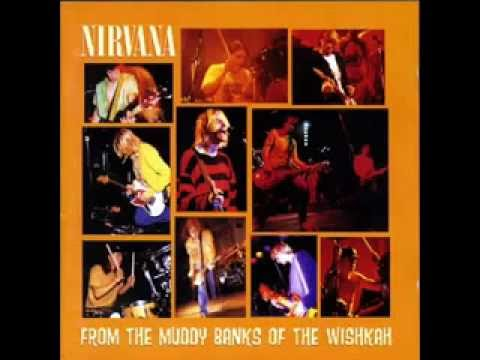 Nirvana  From The Muddy Banks Of The Wishkah albu completo