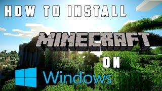 How to Install Minecraft! *2018* (Windows 10, 8, 7, etc.)