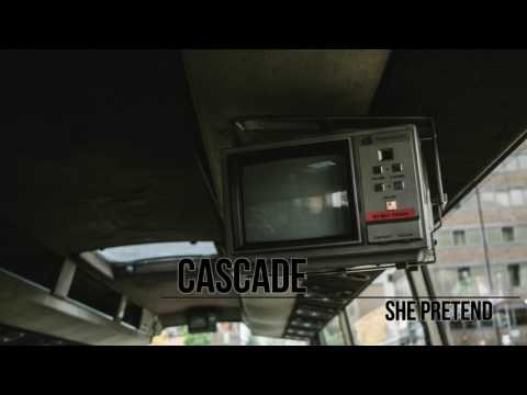 Cascade - She Pretend Mp3