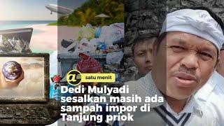 DPR temukan ribuan sampah impor di Tanjung priok