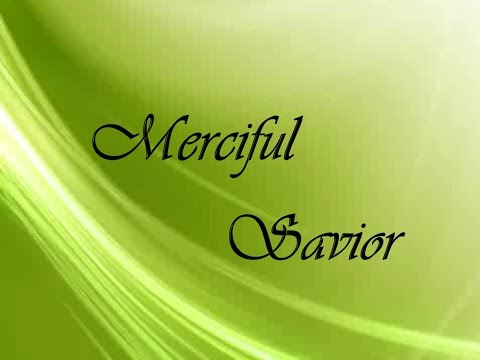 Merciful Savior by Dave Allen Clark and Tony W  Wood