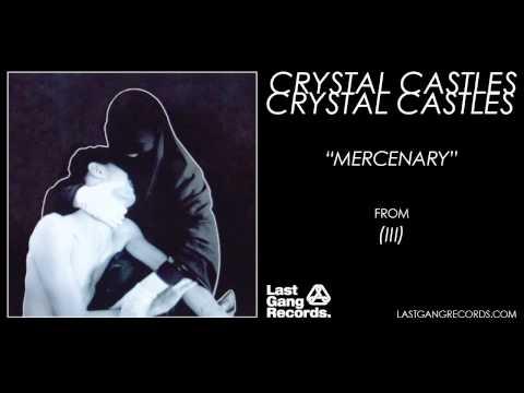 Crystal Castles - Mercenary