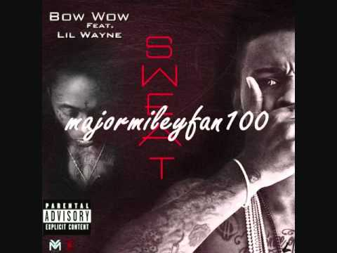 Sweat-Bow Wow Feat. Lil Wayne [Clean, HQ]