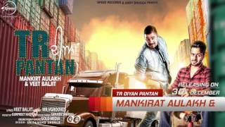 News | TR Paintan | Mankirt Aulakh | Veet Baljit | Full Song Coming Soon | Sped Records