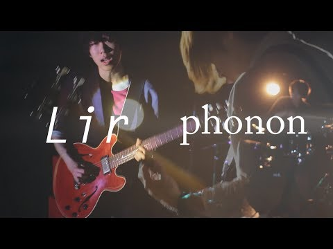 phonon / 「Lir」MV