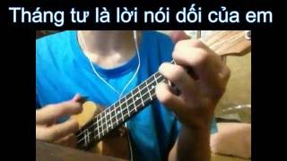 Tháng tư là lời nói dối của em - ukulele (hướng dẫn)