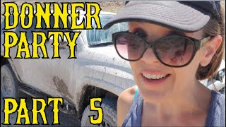 Following the Trail of the Donner Party Part 5 of 7: Crossing the Great Basin Desert