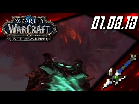 The Flames Of War - World Of Warcraft: Battle For Azeroth (01.08.18)